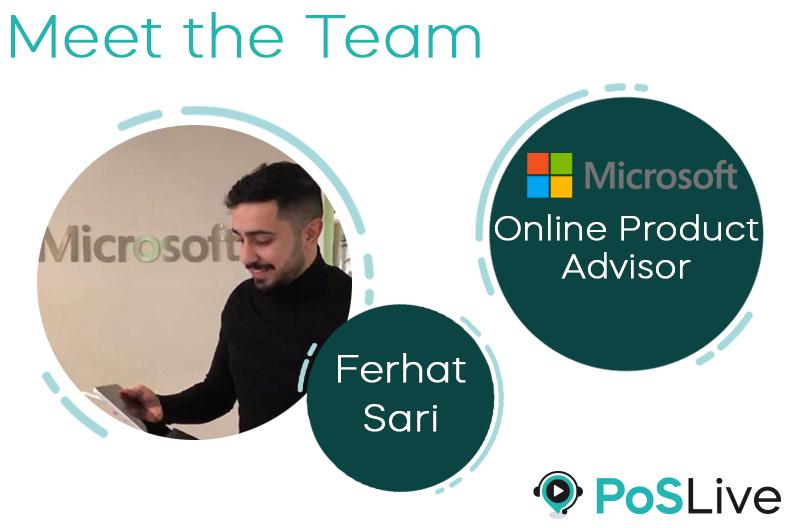 Meet the Team – Today: Ferhat Sari (Video-Product Advisor – Microsoft)